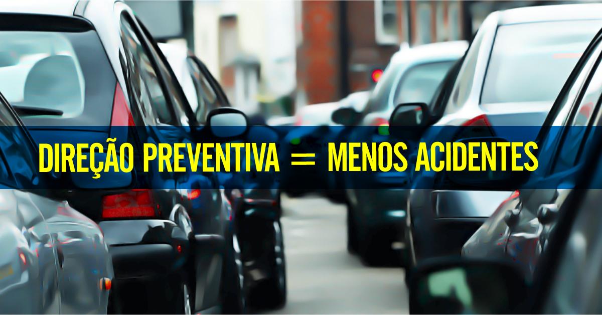 Direção preventiva, menos acidentes